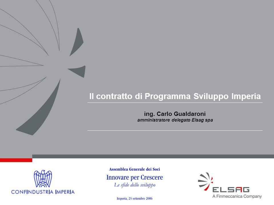Il contratto di Programma Sviluppo Imperia ing. Carlo Gualdaroni amministratore delegato Elsag spa