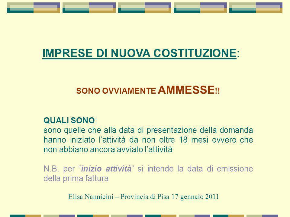 IMPRESE DI NUOVA COSTITUZIONE: SONO OVVIAMENTE AMMESSE !.