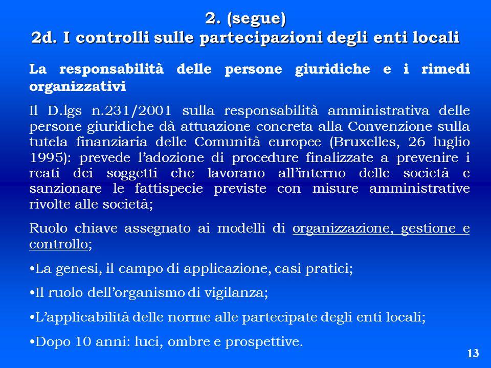 13 La responsabilità delle persone giuridiche e i rimedi organizzativi Il D.lgs n.231/2001 sulla responsabilità amministrativa delle persone giuridich
