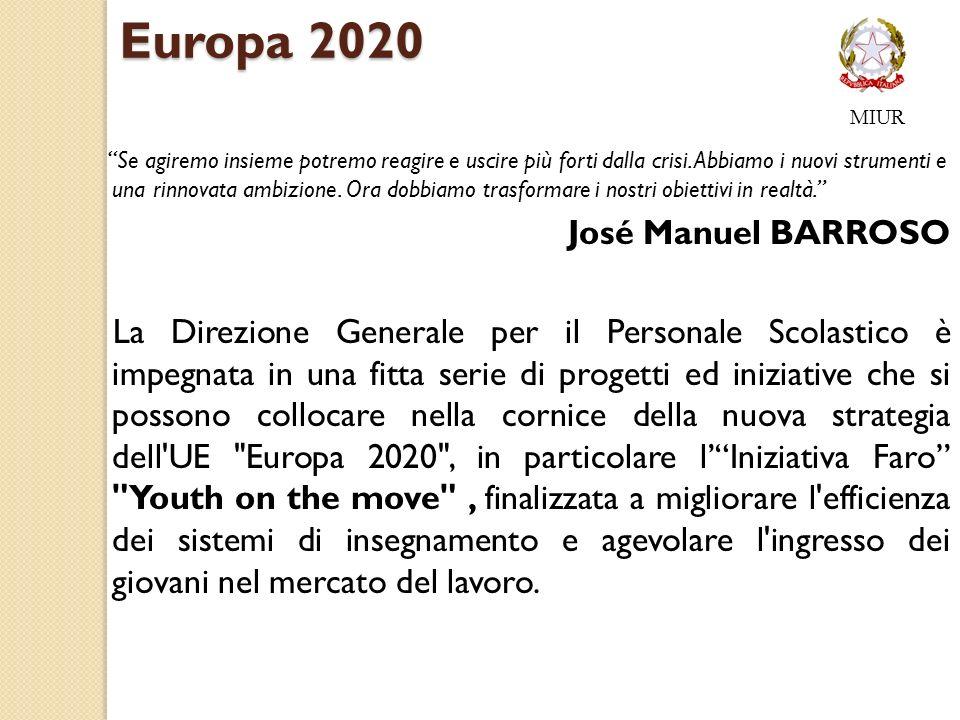 Europa 2020 Se agiremo insieme potremo reagire e uscire più forti dalla crisi.