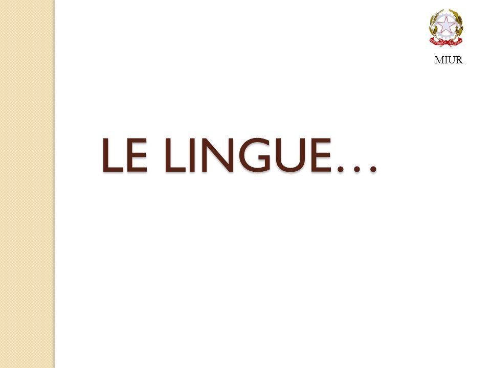 LE LINGUE… MIUR