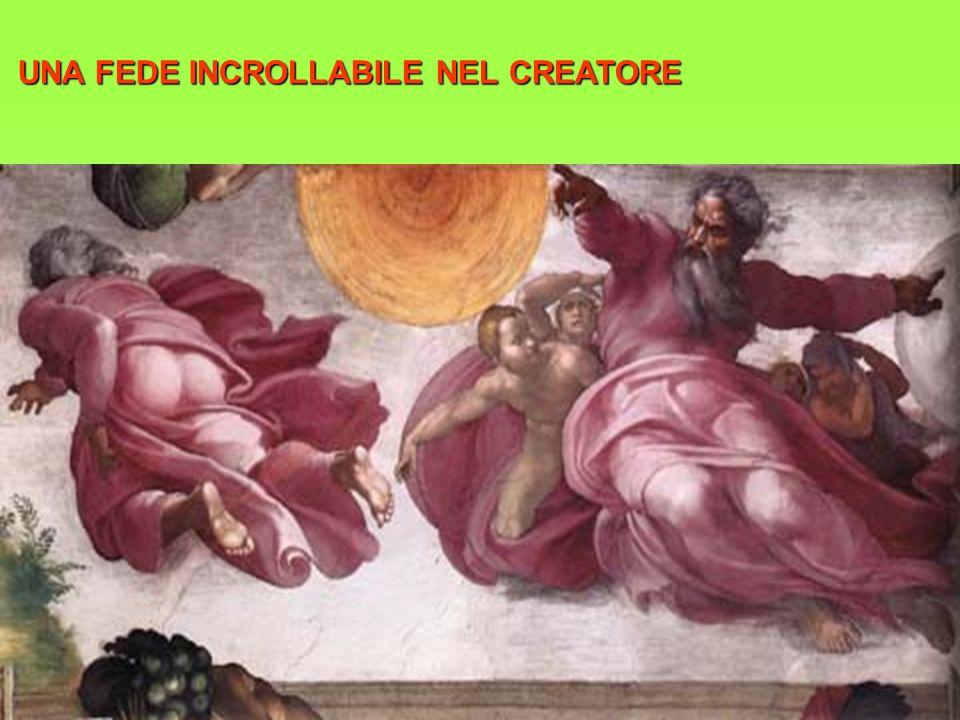 UNA FEDE INCROLLABILE NEL CREATORE