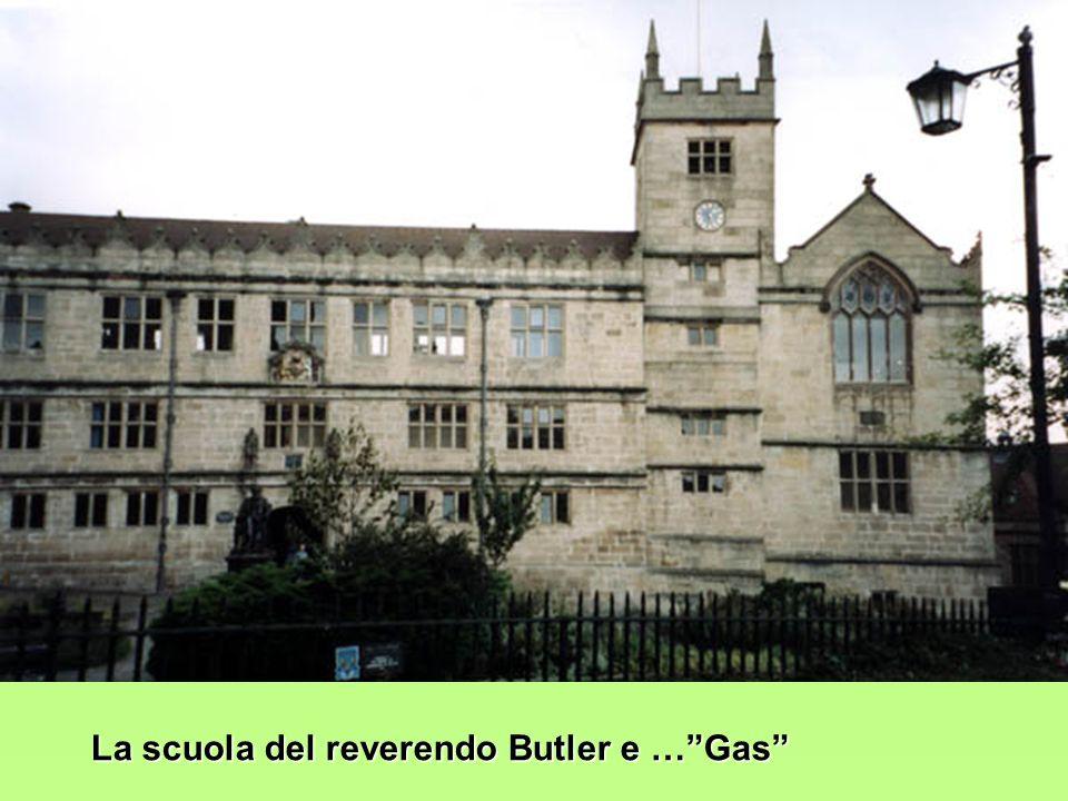 La scuola del reverendo Butler e …Gas
