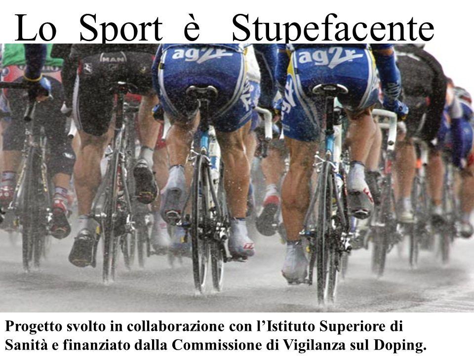Progetto svolto in collaborazione con lIstituto Superiore di Sanità e finanziato dalla Commissione di Vigilanza sul Doping.