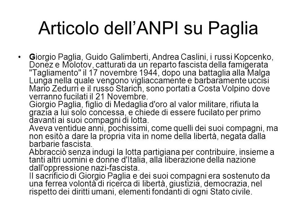 Articolo dellANPI su Paglia Giorgio Paglia, Guido Galimberti, Andrea Caslini, i russi Kopcenko, Donez e Molotov, catturati da un reparto fascista dell