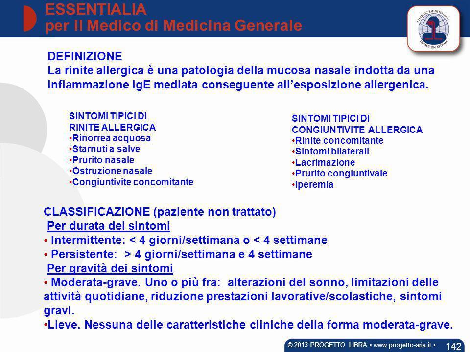 DEFINIZIONE La rinite allergica è una patologia della mucosa nasale indotta da una infiammazione IgE mediata conseguente allesposizione allergenica. S