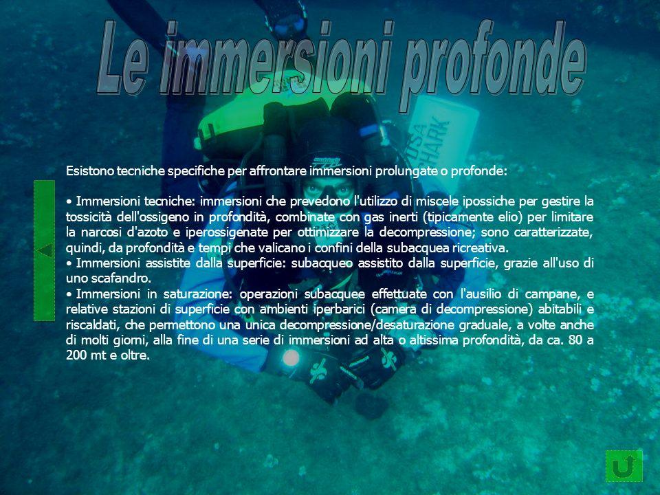 Esistono tecniche specifiche per affrontare immersioni prolungate o profonde: Immersioni tecniche: immersioni che prevedono l'utilizzo di miscele ipos