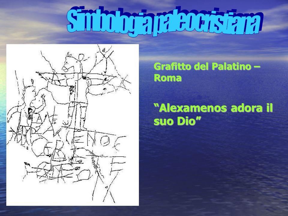 Grafitto del Palatino – Roma Alexamenos adora il suo Dio