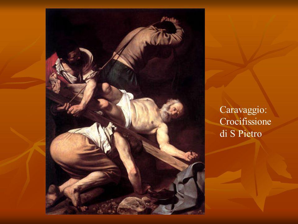 Caravaggio: Crocifissione di S Pietro