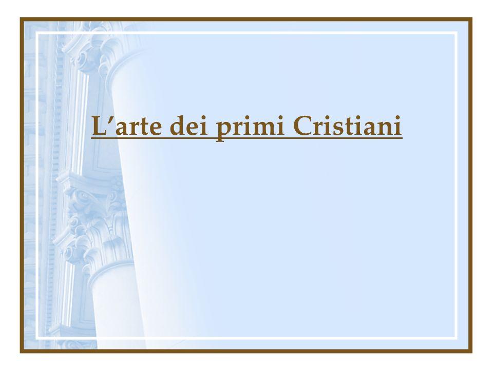 Larte dei primi Cristiani