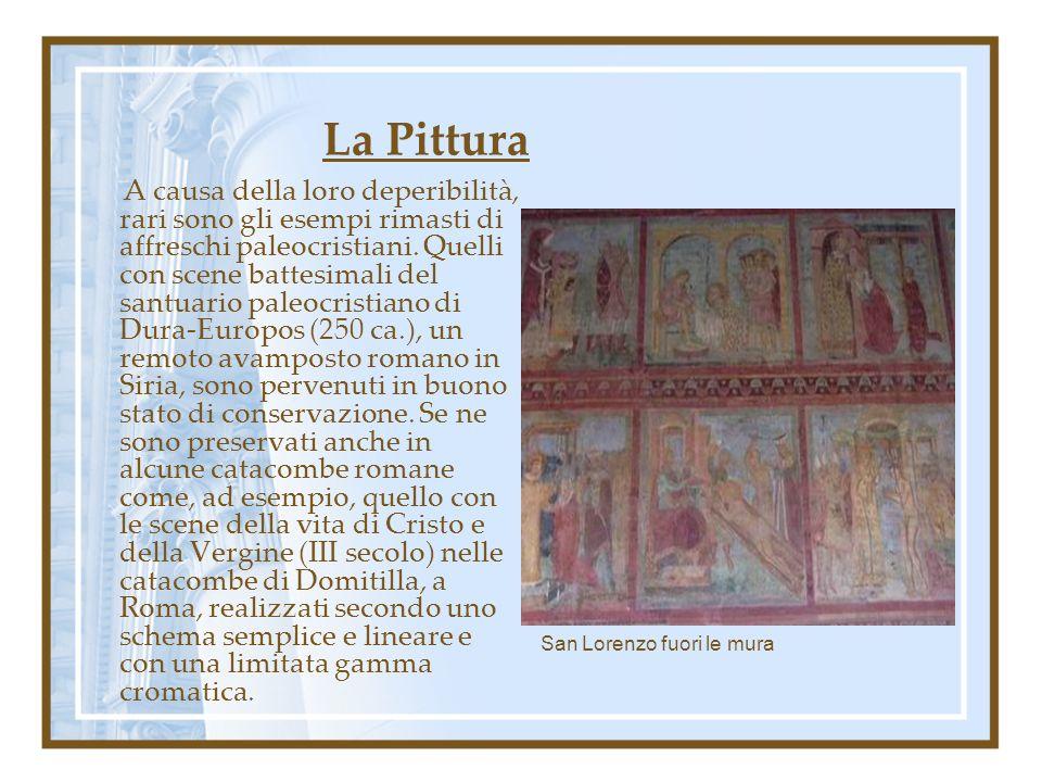 La Pittura A causa della loro deperibilità, rari sono gli esempi rimasti di affreschi paleocristiani. Quelli con scene battesimali del santuario paleo