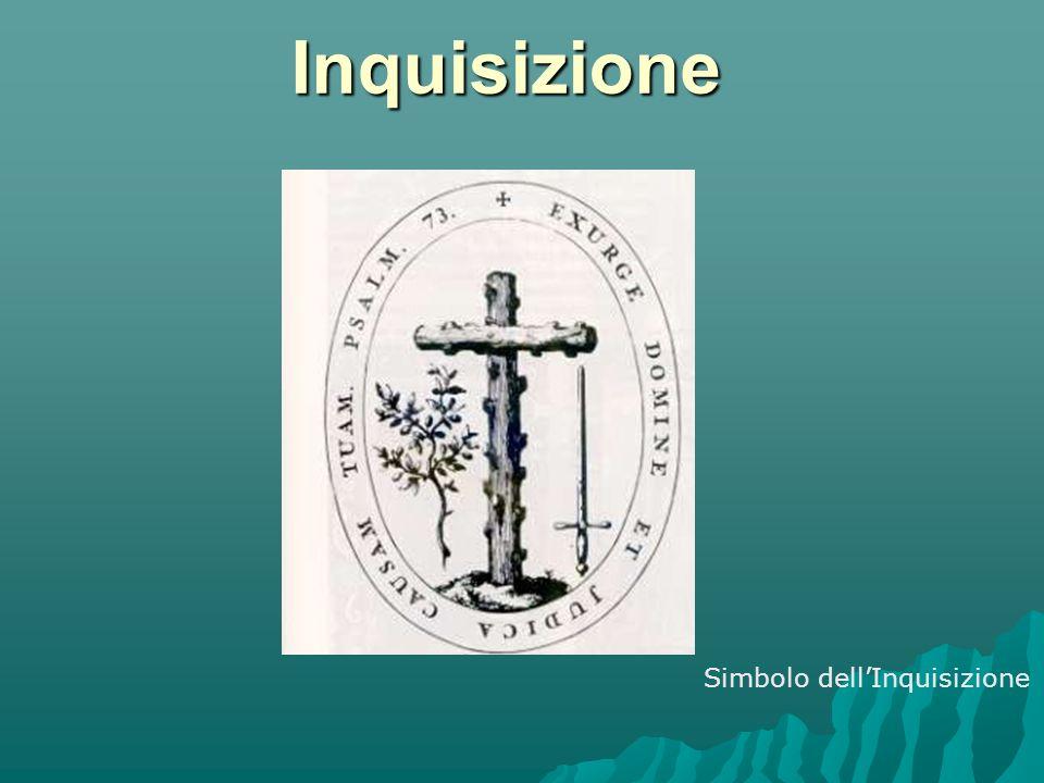Inquisizione Con il termine Inquisizione si fa riferimento talora all attività svolta da tribunali ecclesiastici speciali nati per iniziativa della Chiesa cattolica, con l incarico di garantire l unità della fede e reprimere l eresia.