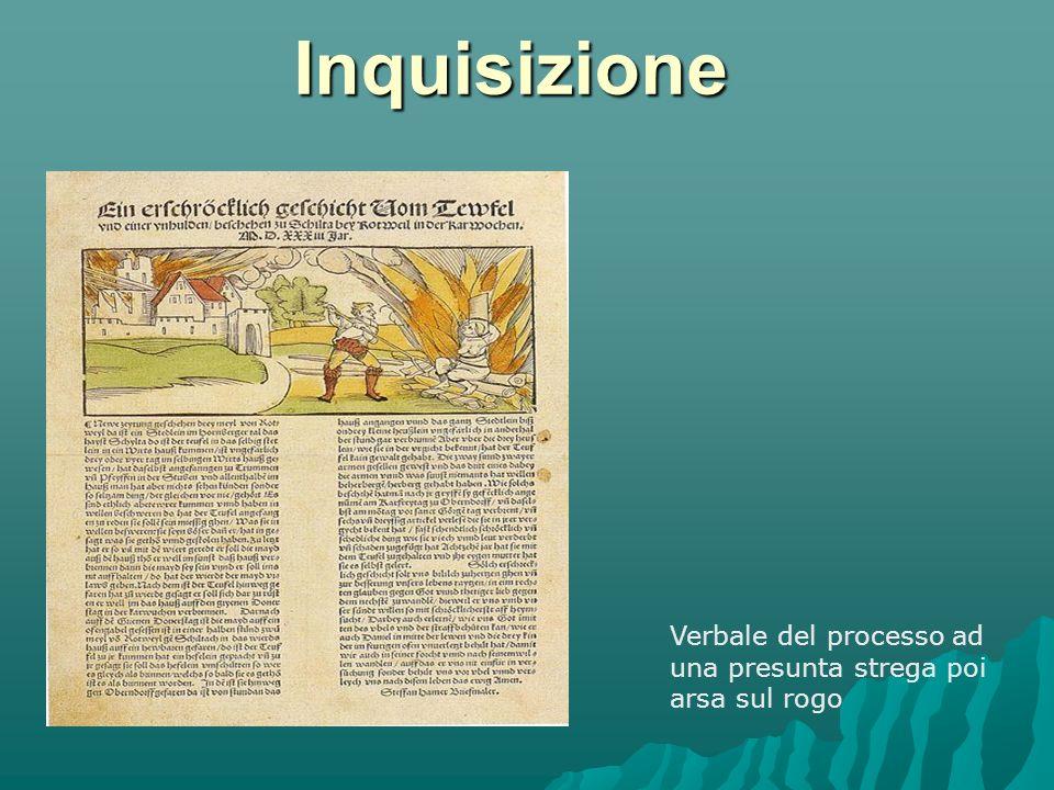 Inquisizione Verbale del processo ad una presunta strega poi arsa sul rogo