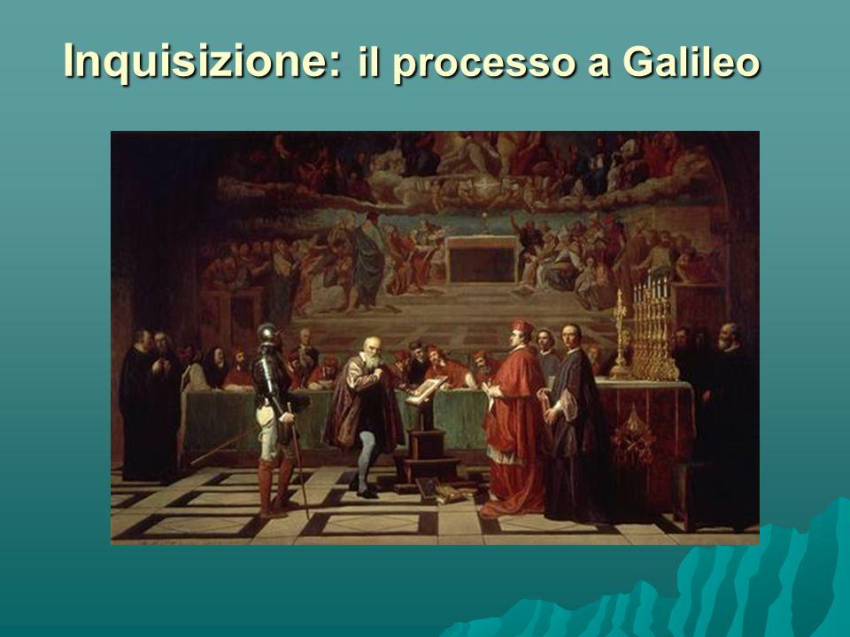 Inquisizione: il processo a Galileo