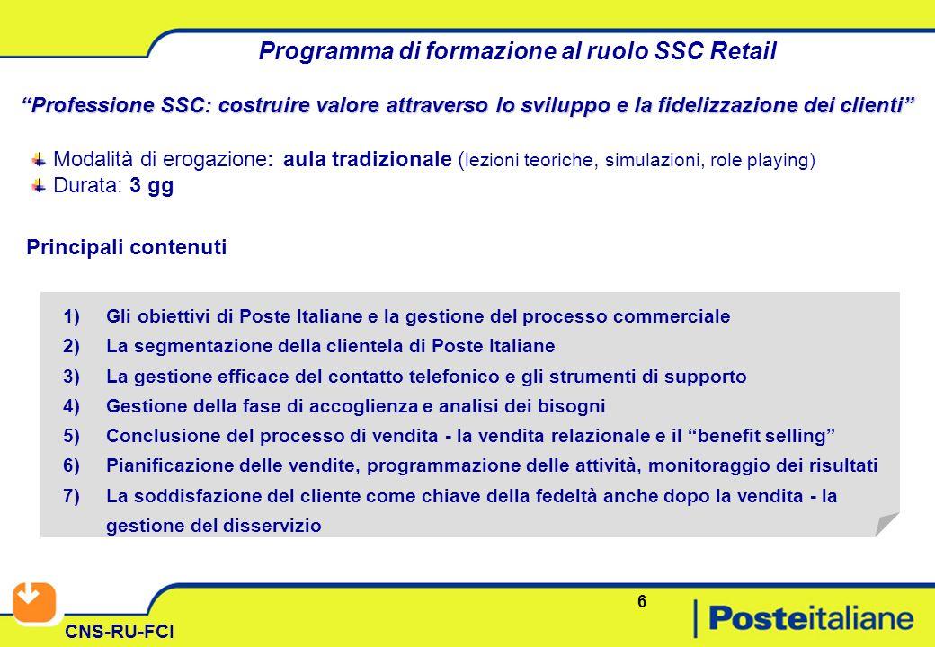 6 CNS-RU-FCI Programma di formazione al ruolo SSC Retail Professione SSC: costruire valore attraverso lo sviluppo e la fidelizzazione dei clienti Moda