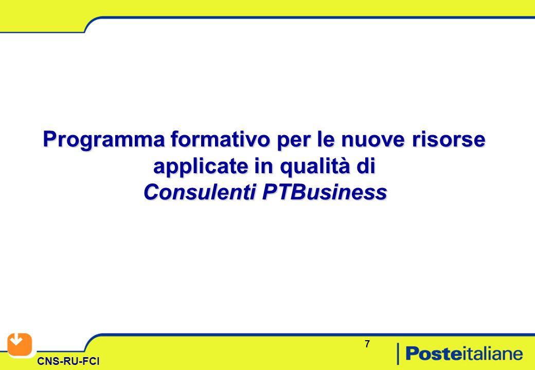 7 CNS-RU-FCI Programma formativo per le nuove risorse applicate in qualità di Consulenti PTBusiness