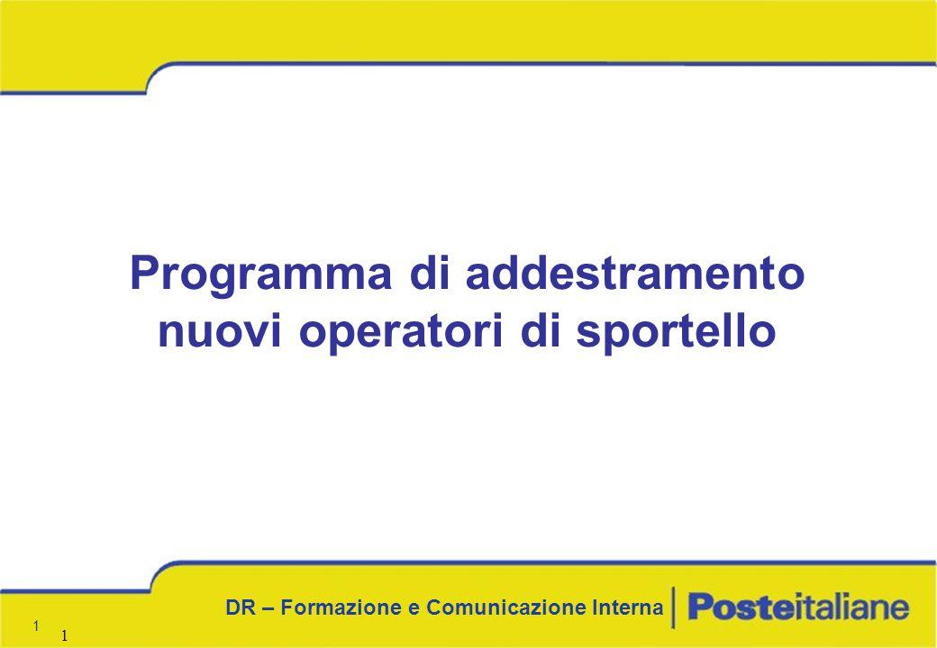 1 1 DR – Formazione e Comunicazione Interna 1 Programma di addestramento nuovi operatori di sportello