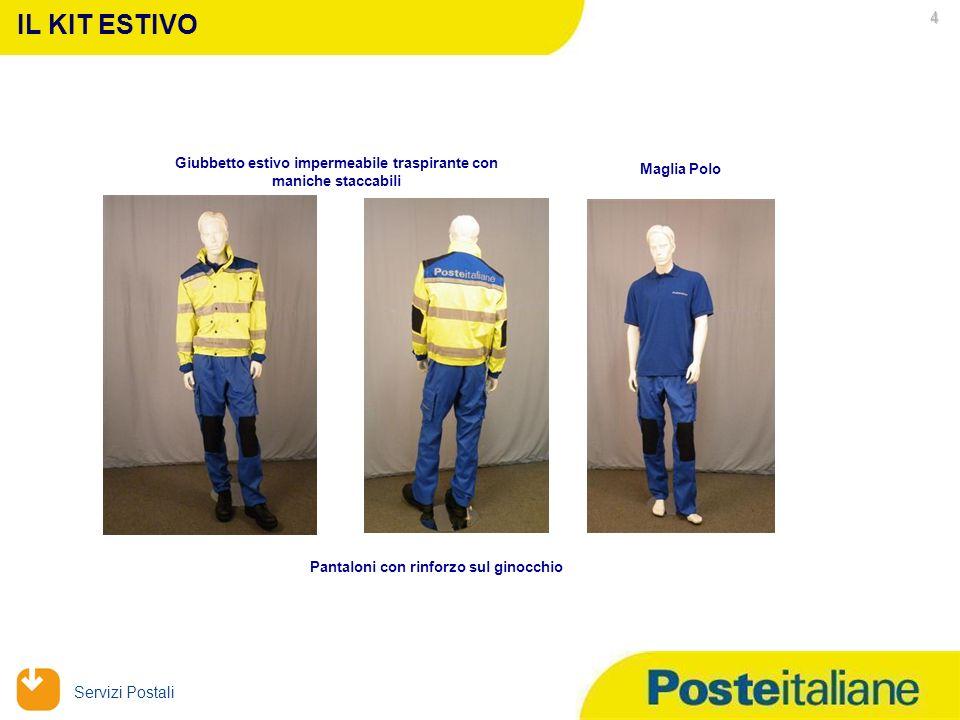 09/02/2014 Servizi Postali Maglia Polo Giubbetto estivo impermeabile traspirante con maniche staccabili IL KIT ESTIVO Pantaloni con rinforzo sul ginocchio 4