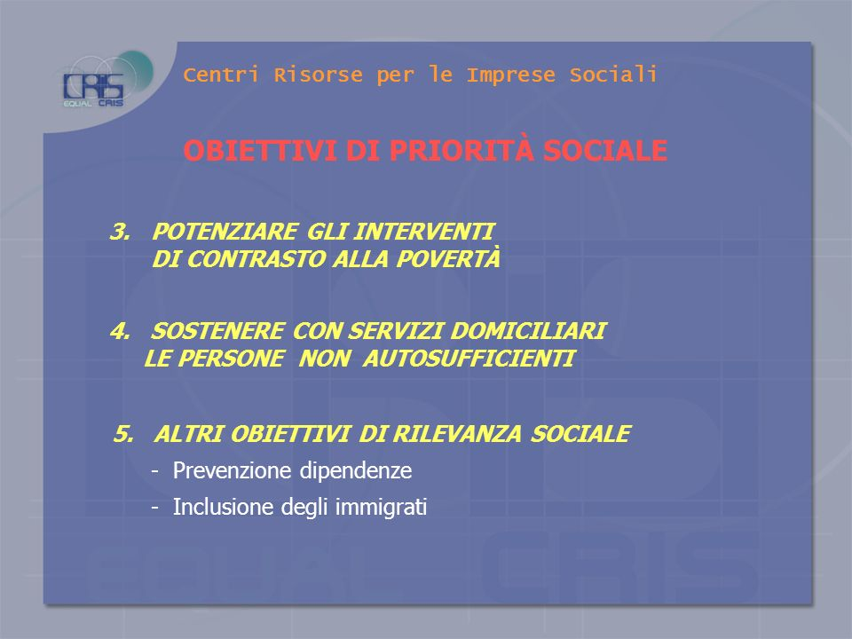Centri Risorse per le Imprese Sociali 1.