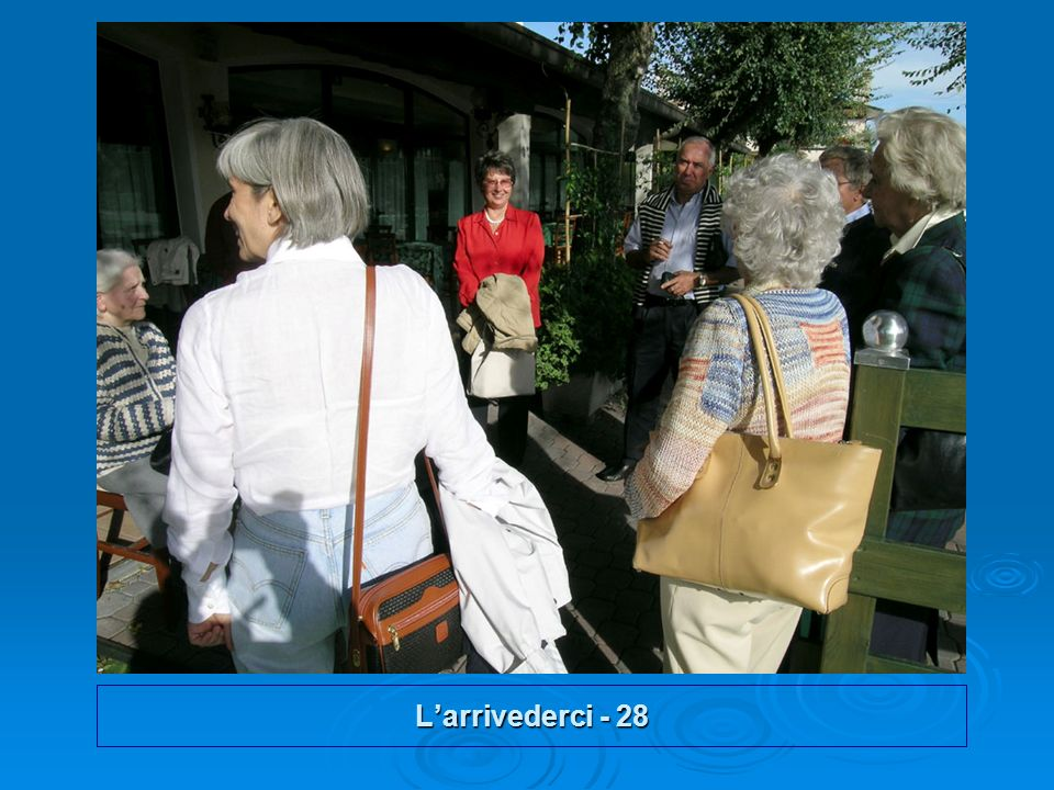Larrivederci - 28