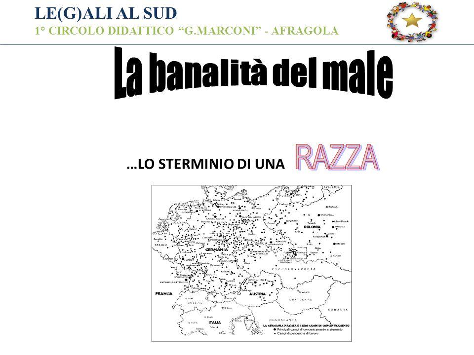 LE(G)ALI AL SUD 1° CIRCOLO DIDATTICO G.MARCONI - AFRAGOLA …LO STERMINIO DI UNA