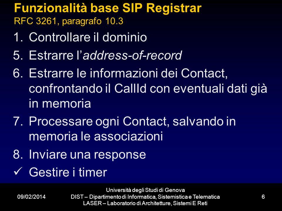 09/02/2014 Università degli Studi di Genova DIST – Dipartimento di Informatica, Sistemistica e Telematica LASER – Laboratorio di Architetture, Sistemi E Reti 7 Controllo header