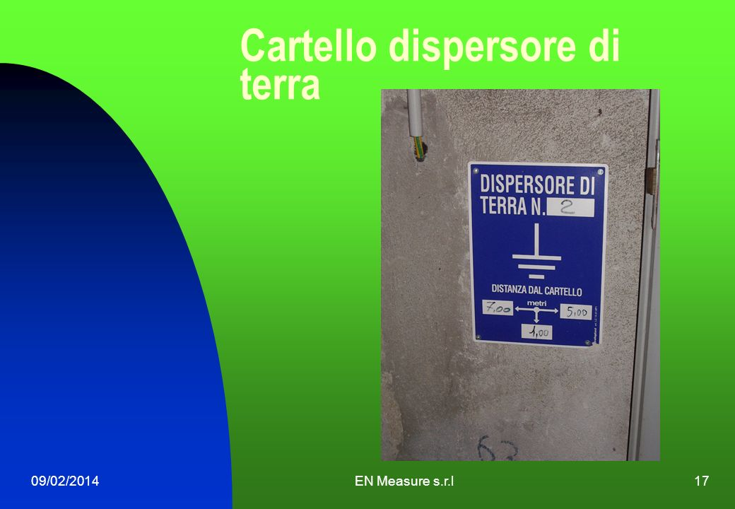 Cartello dispersore di terra 09/02/2014EN Measure s.r.l17