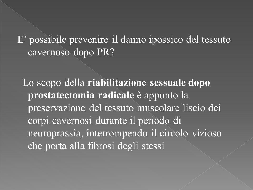E possibile prevenire il danno ipossico del tessuto cavernoso dopo PR.