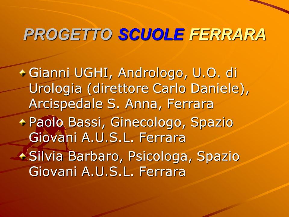PROGETTO SCUOLE FERRARA Gianni UGHI, Andrologo, U.O.