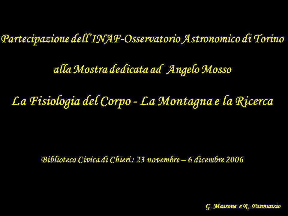 Partecipazione dellINAF-Osservatorio Astronomico di Torino alla Mostra dedicata ad Angelo Mosso La Fisiologia del Corpo - La Montagna e la Ricerca Bib
