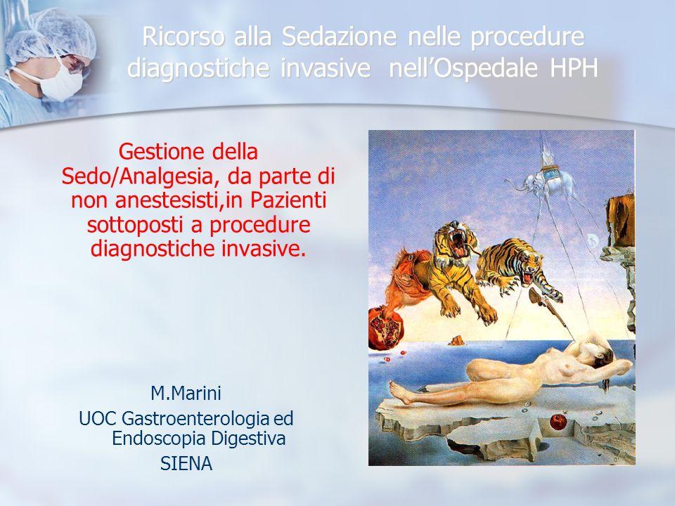 Obiettivi della sedazione Abolizione/riduzione del dolore/disagio (discomfort) del paziente.