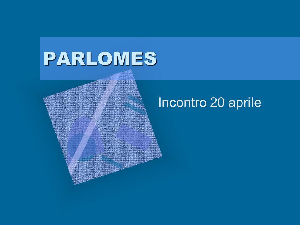 PARLOMES Incontro 20 aprile