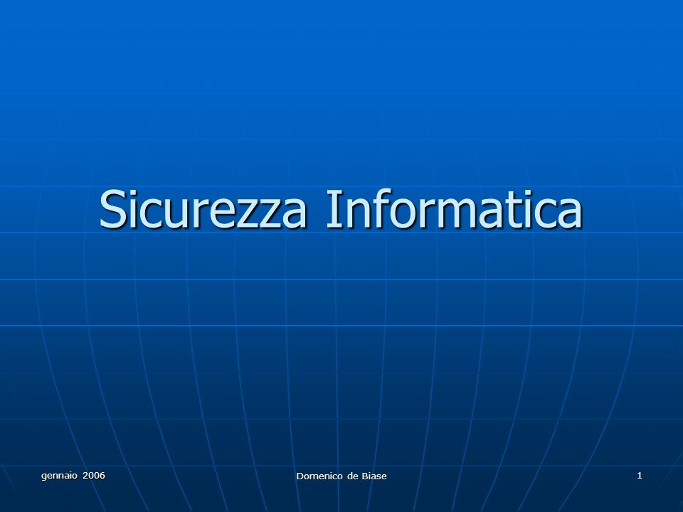gennaio 2006 Domenico de Biase 22 VPN Le Virtual Private Network, specialmente se basate su protocollo SSL si stanno imponendo come soluzioni per la creazione di extranet.