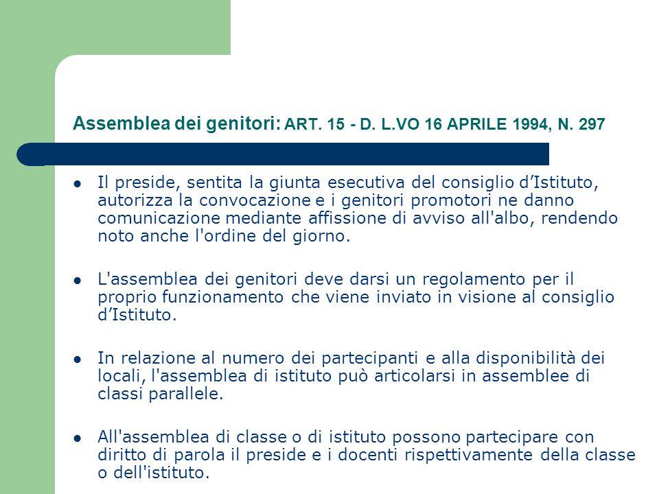 Assemblea dei genitori: ART. 15 - D. L.VO 16 APRILE 1994, N.