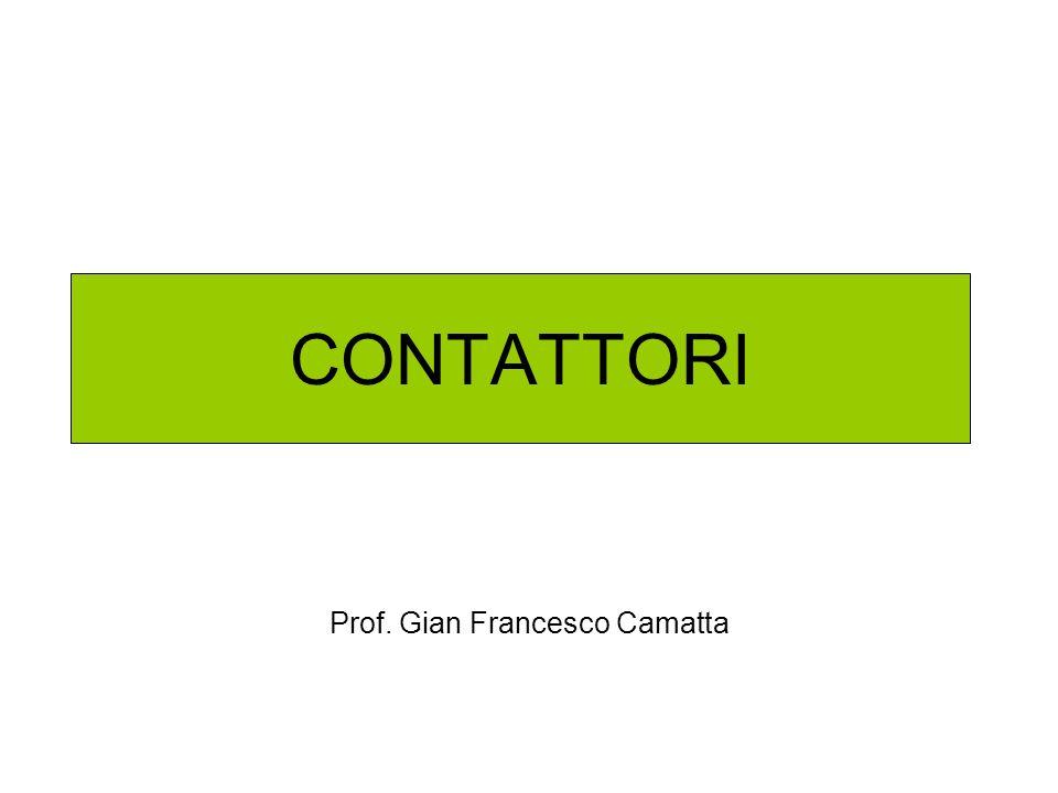 CONTATTORI Prof. Gian Francesco Camatta