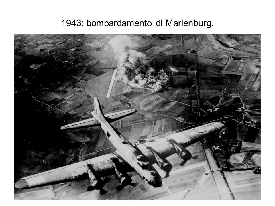 1943: bombardamento di Marienburg.