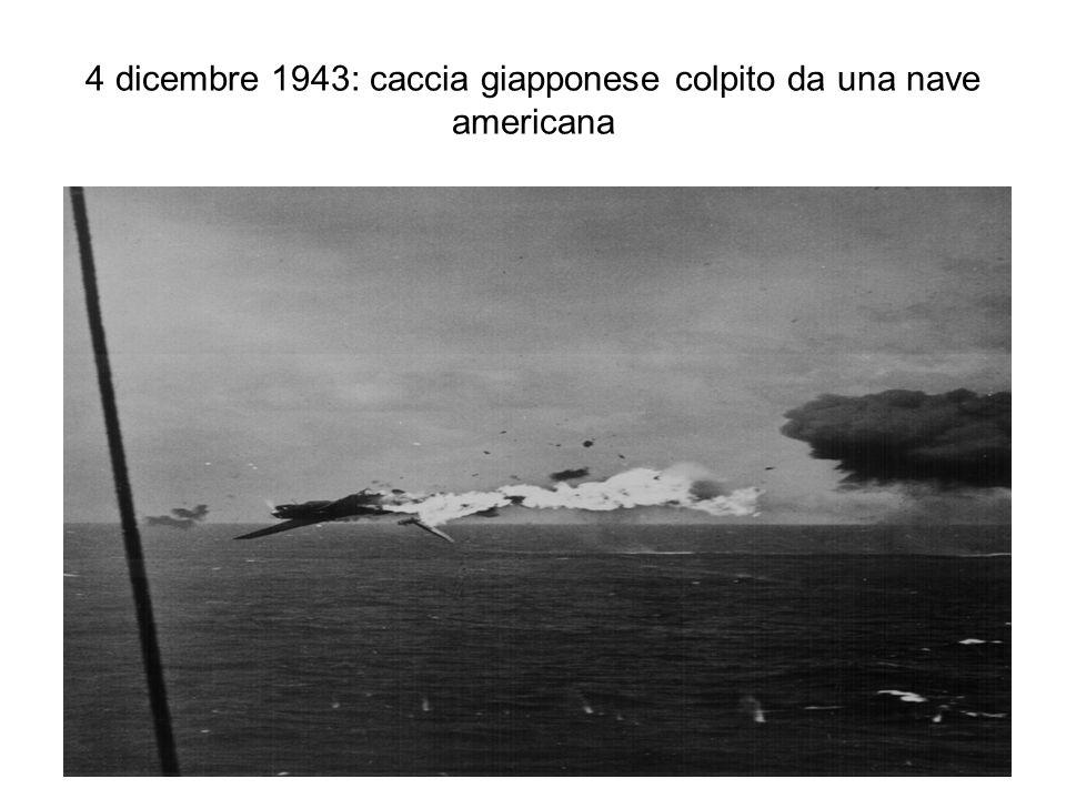 4 dicembre 1943: caccia giapponese colpito da una nave americana