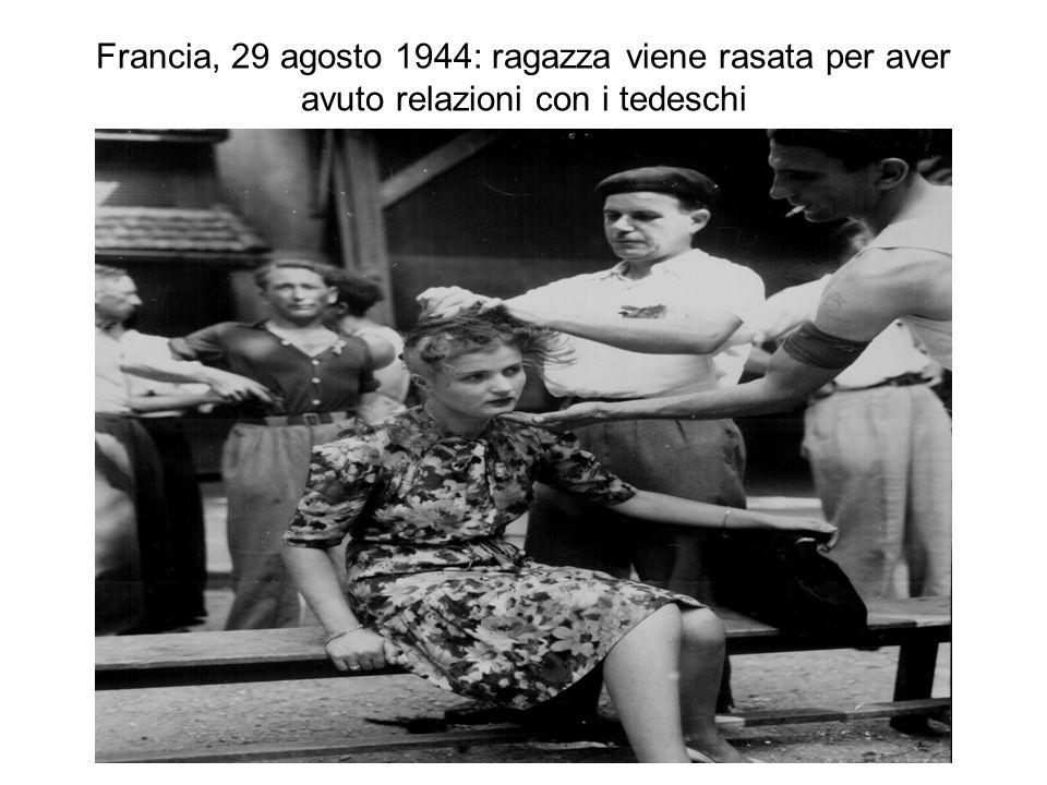 Francia, 29 agosto 1944: ragazza viene rasata per aver avuto relazioni con i tedeschi