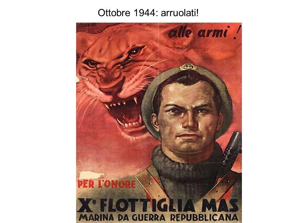 Ottobre 1944: arruolati!