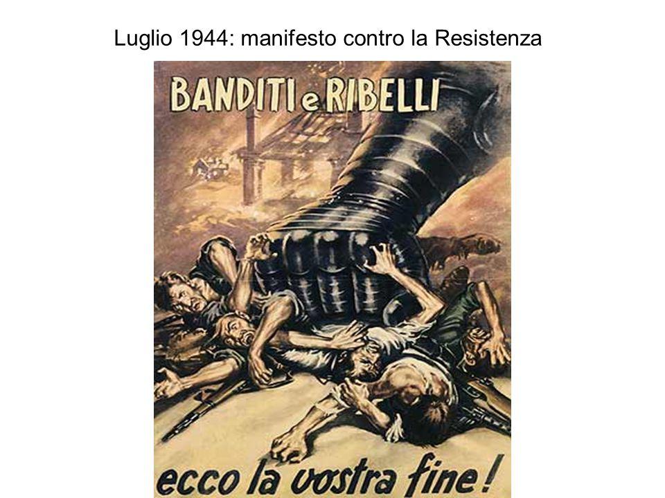 Luglio 1944: manifesto contro la Resistenza