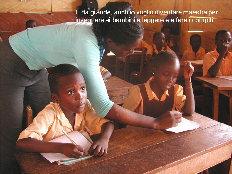 E da grande, anchio voglio diventare maestra per insegnare ai bambini a leggere e a fare i compiti.