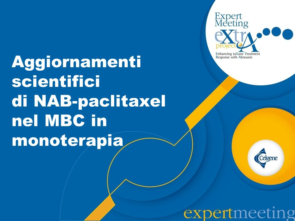 Greater efficacy 7 Higher drug in the tumor 1,2,5 NAB-paclitaxel: elevata efficacia grazie allinnovativo meccanismo dazione Tumor- Targeted MoA Implications Clinical Benefit Tumor selectivity 3-6 Active method of transport 1,5 Higher administered dose 1,2 Higher tumor uptake 5