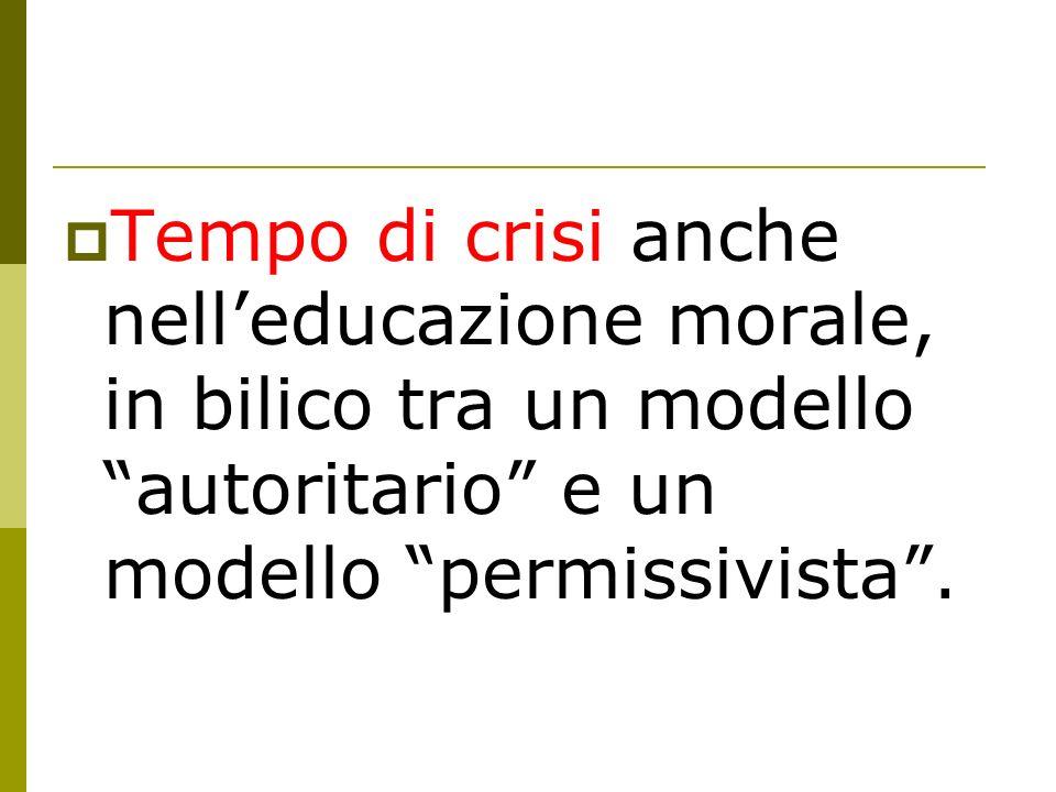 Lortoprassi Leducazione ad una ortoprassi morale non può limitarsi ad insegnare ad agire in conformità alle regole.