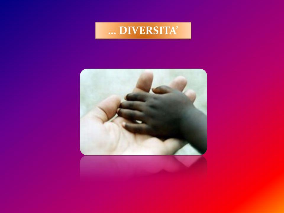 … DIVERSITA