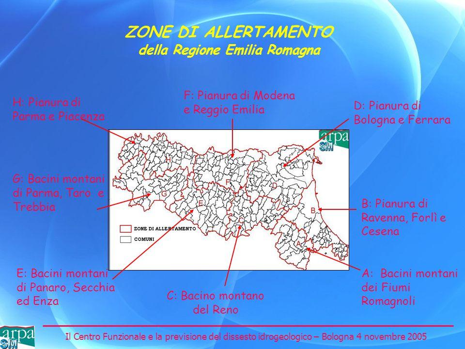 Il Centro Funzionale e la previsione del dissesto idrogeologico – Bologna 4 novembre 2005 ZONE DI ALLERTAMENTO della Regione Emilia Romagna B: Pianura