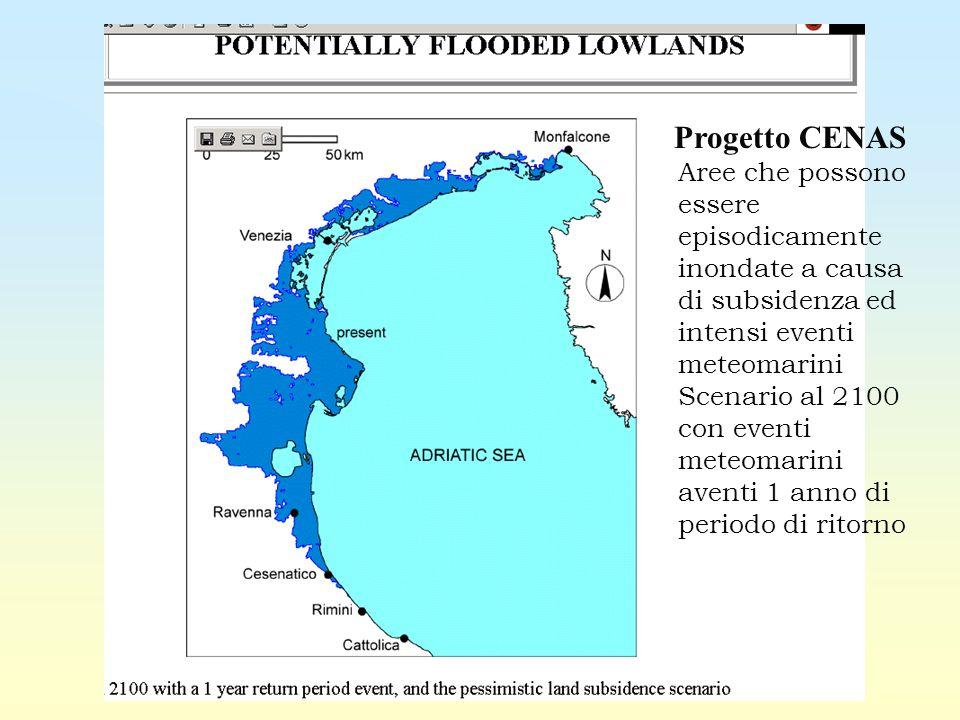 Progetto CENAS Aree che possono essere episodicamente inondate a causa di subsidenza ed intensi eventi meteomarini Scenario al 2100 con eventi meteomarini aventi 1 anno di periodo di ritorno