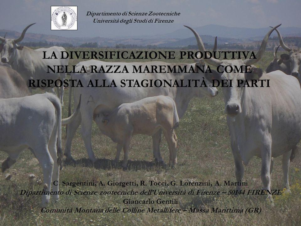 LA DIVERSIFICAZIONE PRODUTTIVA NELLA RAZZA MAREMMANA COME RISPOSTA ALLA STAGIONALITÀ DEI PARTI C. Sargentini, A. Giorgetti, R. Tocci, G. Lorenzini, A.