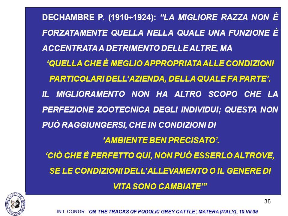 35 DECHAMBRE P. (1910÷1924): LA MIGLIORE RAZZA NON È FORZATAMENTE QUELLA NELLA QUALE UNA FUNZIONE È ACCENTRATA A DETRIMENTO DELLE ALTRE, MA QUELLA CHE