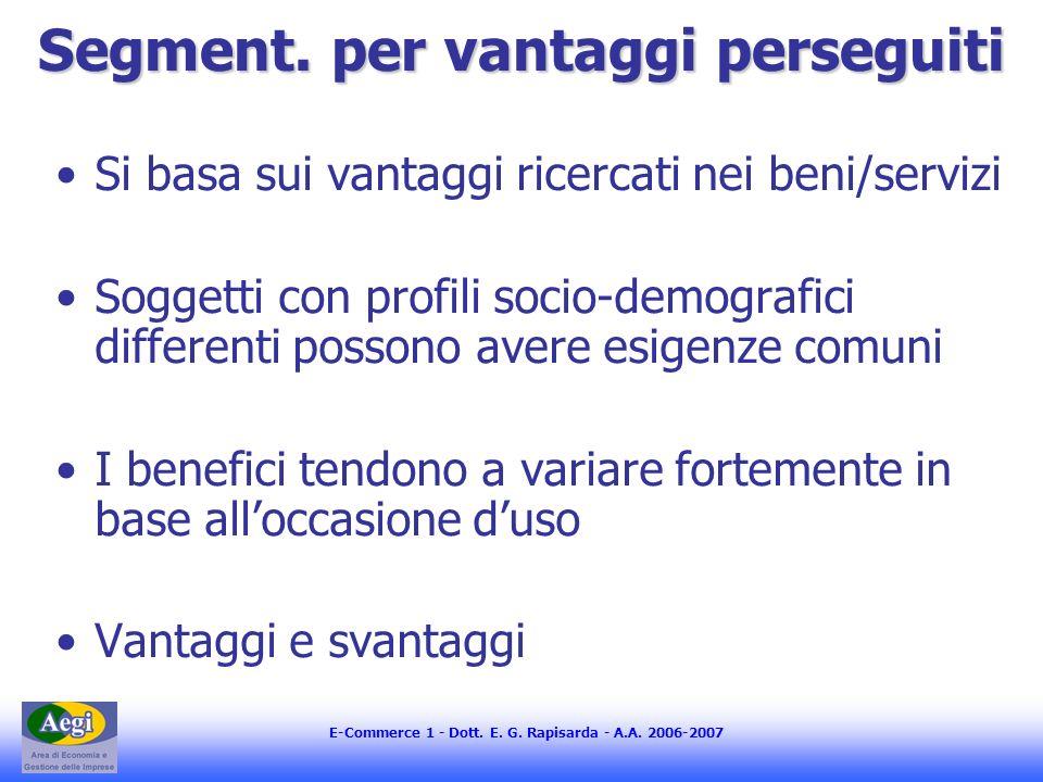 E-Commerce 1 - Dott.E. G. Rapisarda - A.A. 2006-2007 Segment.