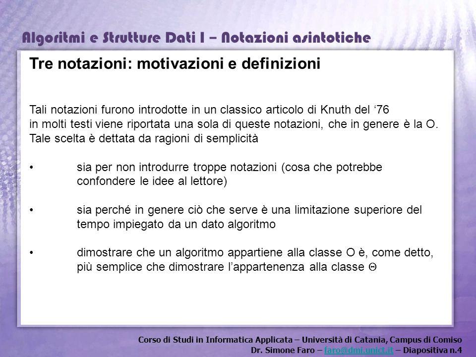 Corso di Studi in Informatica Applicata – Università di Catania, Campus di Comiso Dr. Simone Faro – faro@dmi.unict.it – Diapositiva n.4faro@dmi.unict.